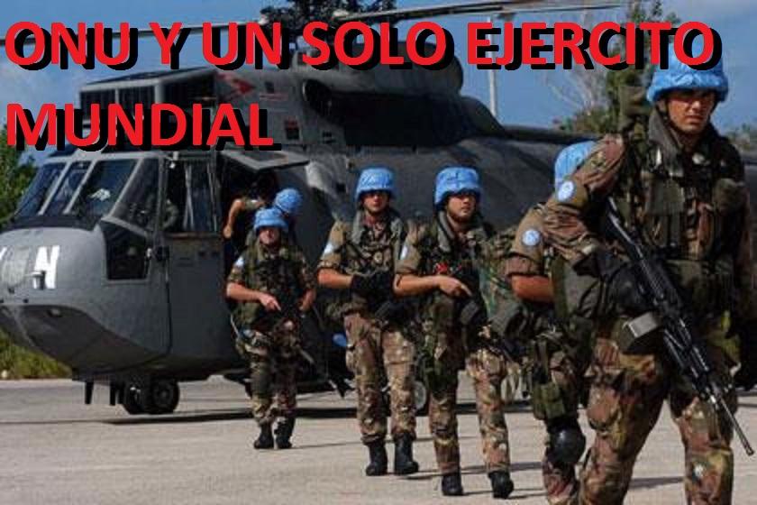 Resultado de imagen para ONU y pretende crear un solo ejército internacional,