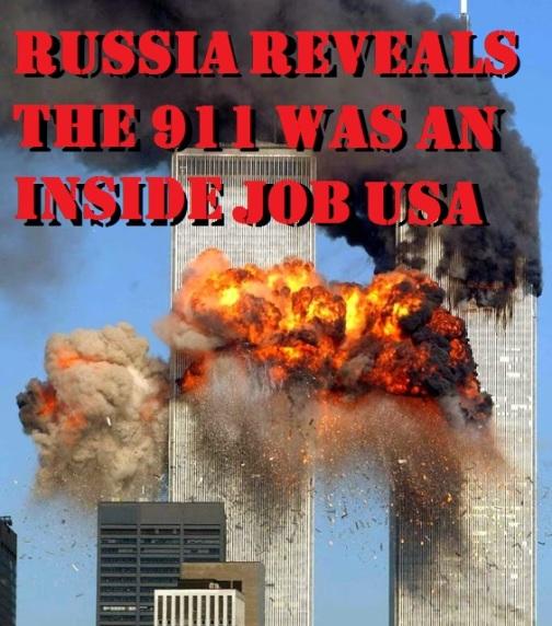 RUSSIA REVEALS THE 911 WAS AN INSIDE JOB USA